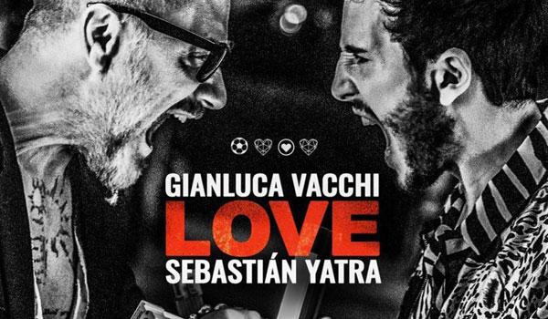 Gianluca Vacchi y Sebastián Yatra estrenan LOVE