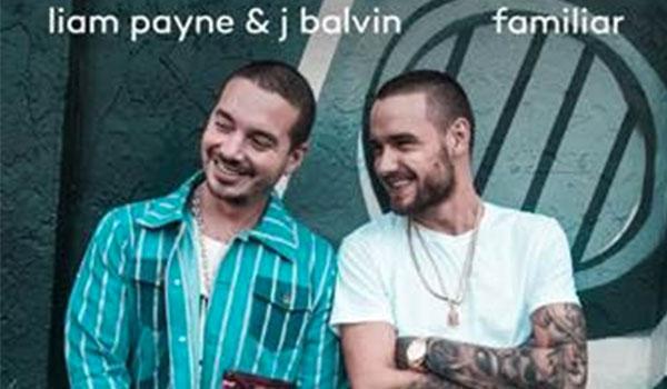 "LIAM PAYNE & J BALVIN  PRESENTAN  ""FAMILIAR"""